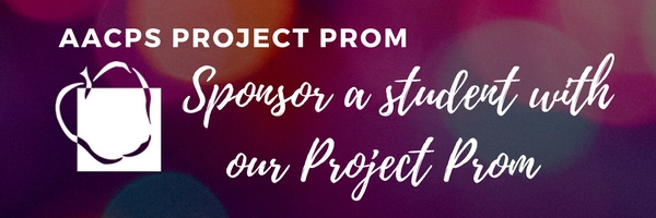 AACPS Project Prom: Sponsor a student with our Project Prom