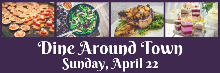 Dine Around Town: Sunday, April 22