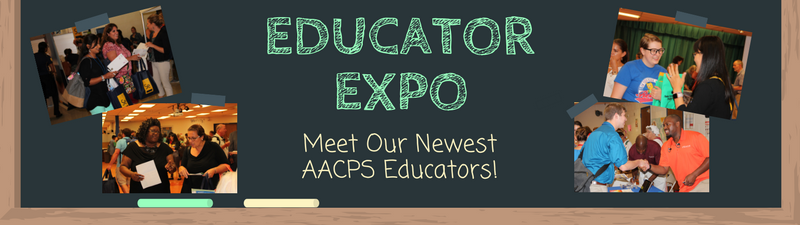 Educator Expo, Meet Our Newest AACPS Educators