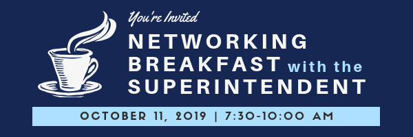 You're Invited: Networking Breakfast with the Superintendent--October 11, 2019, 7:30-10:00 AM--coffee cup